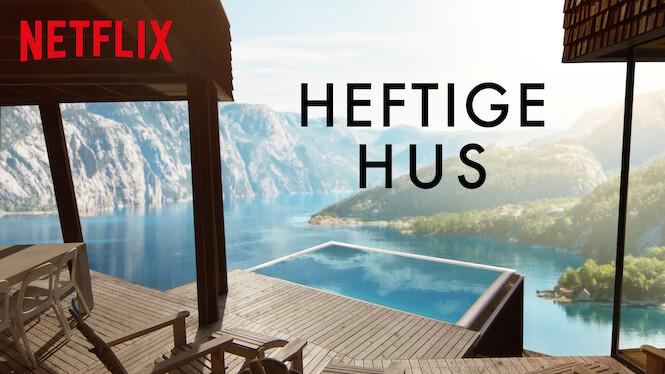 Heftige hus (2019) - Netflix | Flixable